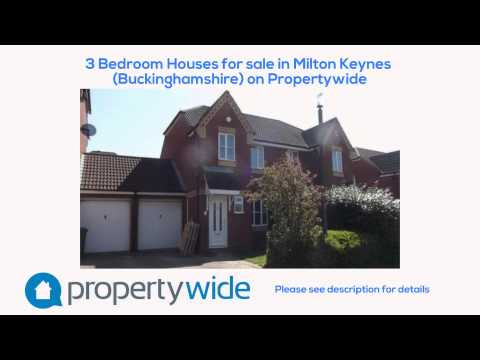 3 Bedroom Houses for sale in Milton Keynes (Buckinghamshire) on Propertywide