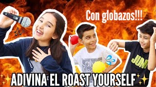 ADIVINA EL ROAST YOURSELF CHALLENGE- Gibby :)