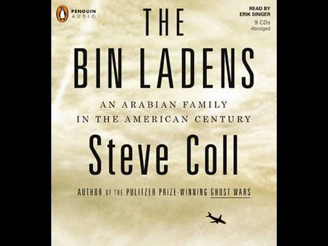 The Bin Laden Arabian family Book by Steve Coll  - Where did Osama come from