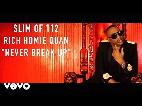 Slim (of 112) Never Break Up ft. Rich Homie Quan rnb music videos 2016