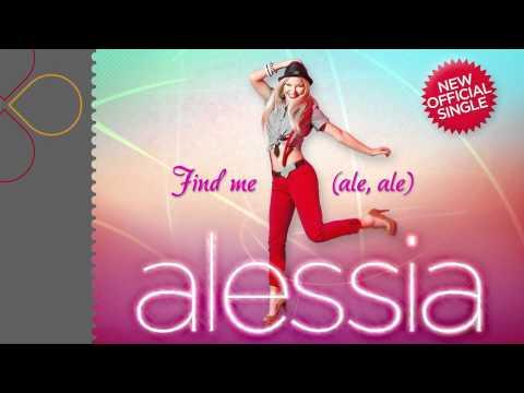 Sonerie telefon » Alessia – Find me (ale, ale)
