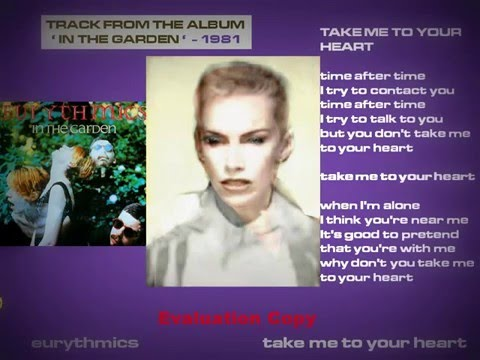 Eurythmics -  Take Me To Your Heart video