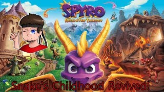 Back to Snake's Childhood! (Snake Plays: Spyro Reignited Trilogy) [Request by Keyblade Knight]