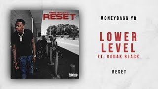 Moneybagg Yo Lower Lever Ft Kodak Black Reset