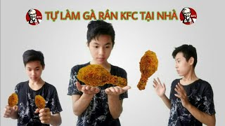 LÀM VÀ ĂN THỬ ĐÙI GÀ RÁN KFC TẠI NHÀ.