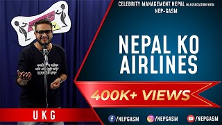 Nepal Ko Airlines   Nepali Stand-up Comedy   UKG   Nep-Gasm Comedy