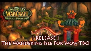 [RELEASE] Wow 2.4.3 - The Wandering Isle Map For TBC 2.4.3