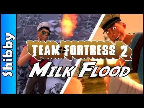 TF2 - MILK FLOOD (Team Fortress 2)