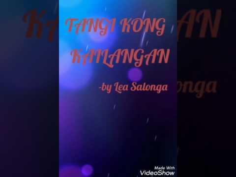 (LYRICS)Lea Salonga- Tangi Kong kailangan