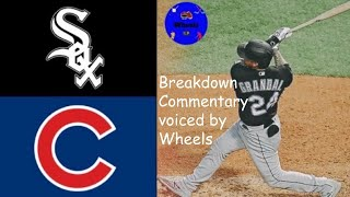 White Sox vs Cubs Exhibition Game Highlights & Breakdown (7/19/20) | (Voiced by Wheels)