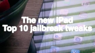 10 must have jailbreak tweaks for the new iPad