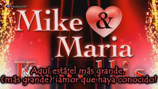 Mike and Maria Kanellis Canción Subtitulada 'Power of love'
