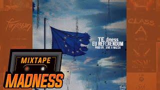 TE dness - EU Referendum [Prod. 5ive X Mazza] | @MixtapeMadness