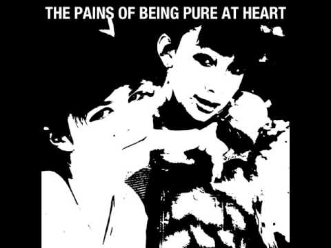 The Pains Of Being Pure At Heart - This Love Is Fucking Right