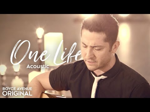 Boyce Avenue - One Life (acoustic) On Itunes & Spotify video