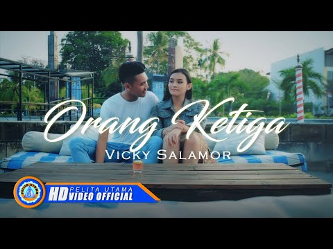 Vicky Salamor - ORANG KETIGA ( Official Music Video ) [HD]