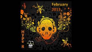 Hype R - Monthy Mix February 2013