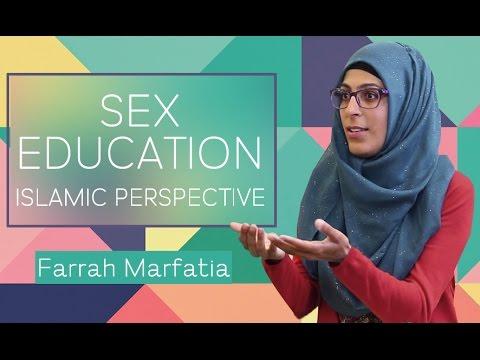 Sex Ed: An Islamic Perspective   Farrah Marfatia