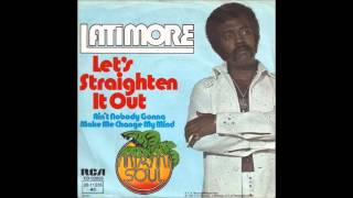 Latimore Let 39 S Straighten It Out