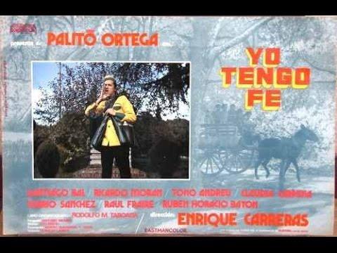 yo tengo fe  ( Palito Ortega ) 1974 pelicula .