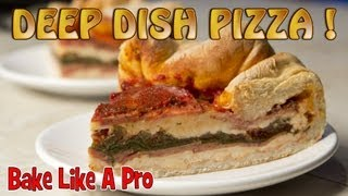 How To Make Deep Dish Pizza - Detailed Instructional