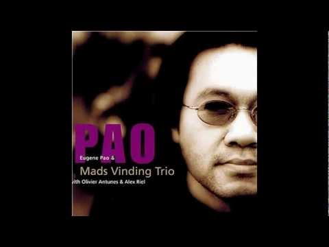 Eugene Pao&Mads Vinding Trio: My Foolish Heart