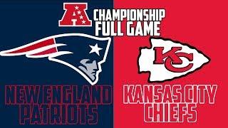 New England Patriots vs Kansas City Chiefs AFC Championship Sim - Madden 19 (Full Game)