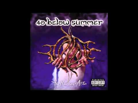 40 Below Summer - F.E.