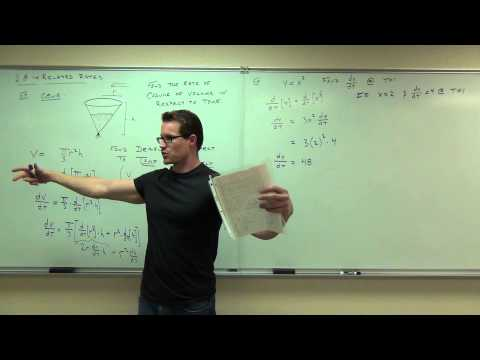 Calculus 1 Lecture 2.8:  Related Rates