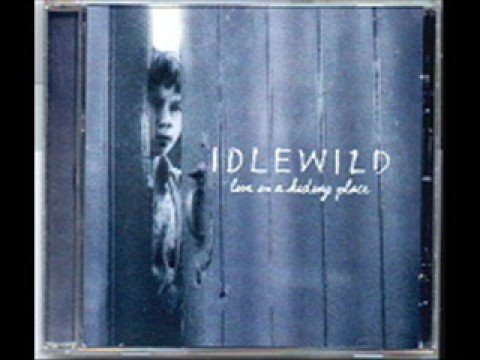 Idlewild - Everything Flows
