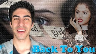 Download Lagu Back To You - Selena Gomez [REACTION] Gratis STAFABAND