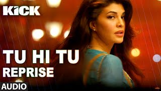 download lagu Tu Hi Tu Reprise  Kick  Neeti Mohan gratis