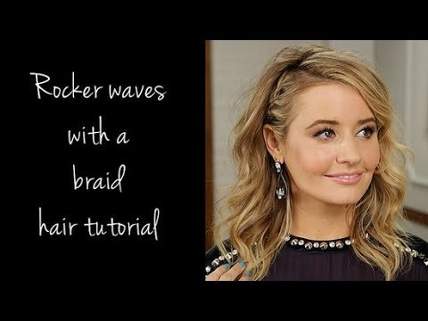 Sexy Rocker Waves With a Braid Hair Tutorial » Celebrity Secret Weapon