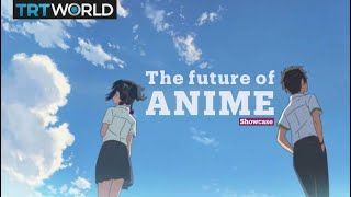 The future of Japanese Anime | Cinema | Showcase