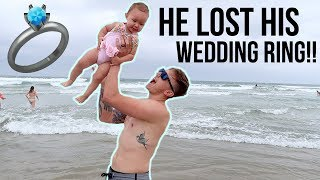 HE LOST HIS WEDDING RING AT THE BEACH!!!