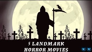 Top 5 Must Watch Horror Movies That Triggered A Genre