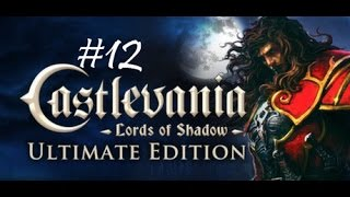 Castlevania: Lords of Shadow: Walkthrough: Part 12: 2-7: Sanctuary Entrance