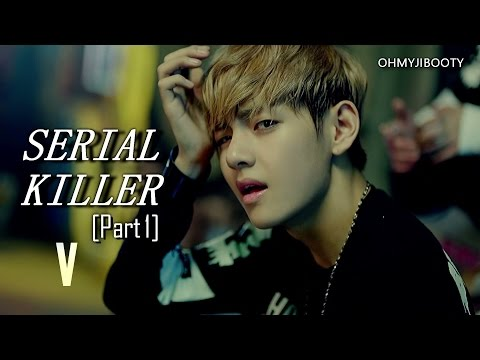 [FF] BTS TAEHYUNG - SERIAL KILLER (Part 1)