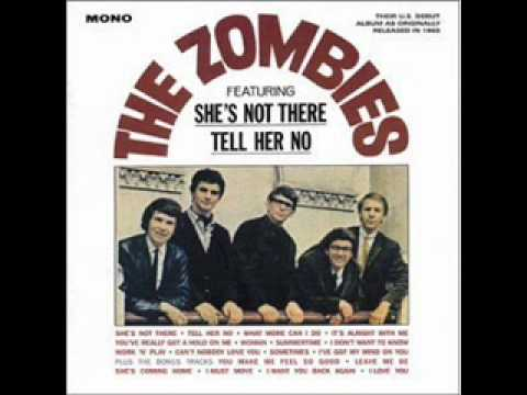 Zombies - Tell Her No
