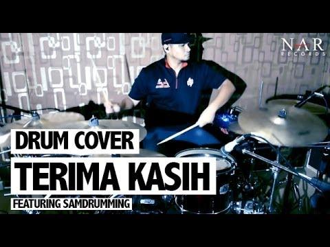 Drum Cover - Terima Kasih featuring SamDrumming