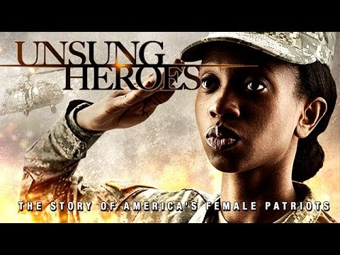Unsung Heroes - The Story of America's Female Patriots