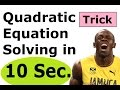Solving Quadratic Equation I Trick  I Shortcut I Factorising  I Factoring  I Easy way !