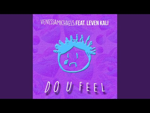 Do U Feel (Feat. Leven Kali)