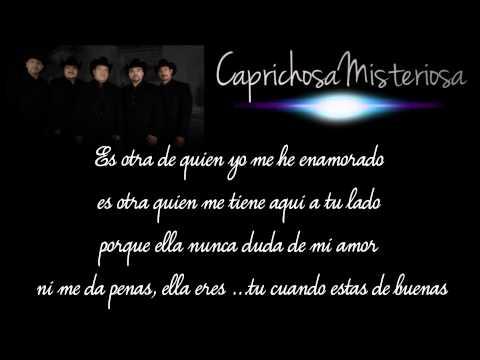 Grupo Pesado||cuando Estas De Buenas||con Letra 2013 video