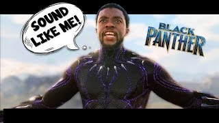 HOW TO SOUND LIKE BLACK PANTHER! (Voice Tutorial)