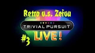 Retro VS Zeivu - Trivial Pursuit Live! #3