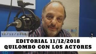 Baby Etchecopar Editorial 11/12/2018 Quilombo Con Los Actores