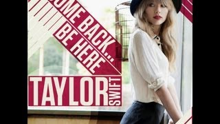 Watch Taylor Swift Come Back Be Here video