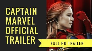 Captain Marvel Official Trailer 2019 - First Look HD