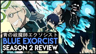 Ao No Exorcist Season 2 Review